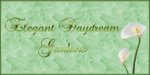 Elegant Daydreams Gardens